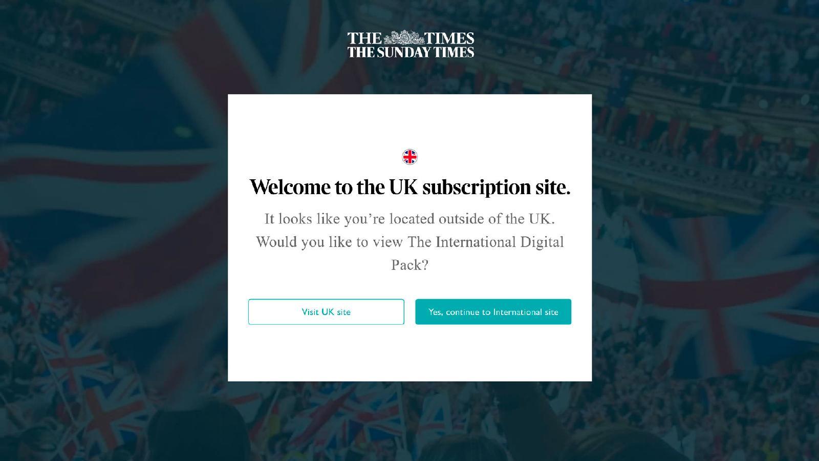 Для жителей Великобритании цифровая подписка на The Times дороже: £26 в месяц (и только £1 в неделю первые 8 недель). В то время как для граждан других стран она стоит £10 в месяц (первый месяц — бесплатно)